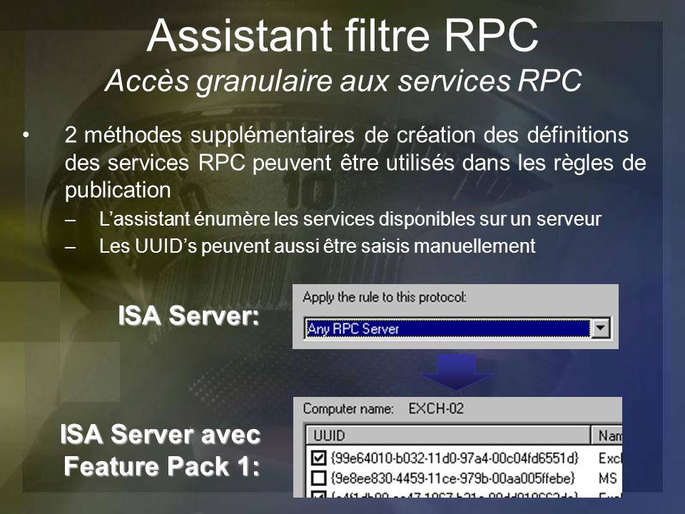 Assistant filtre RPC Accès granulaire aux services RPC