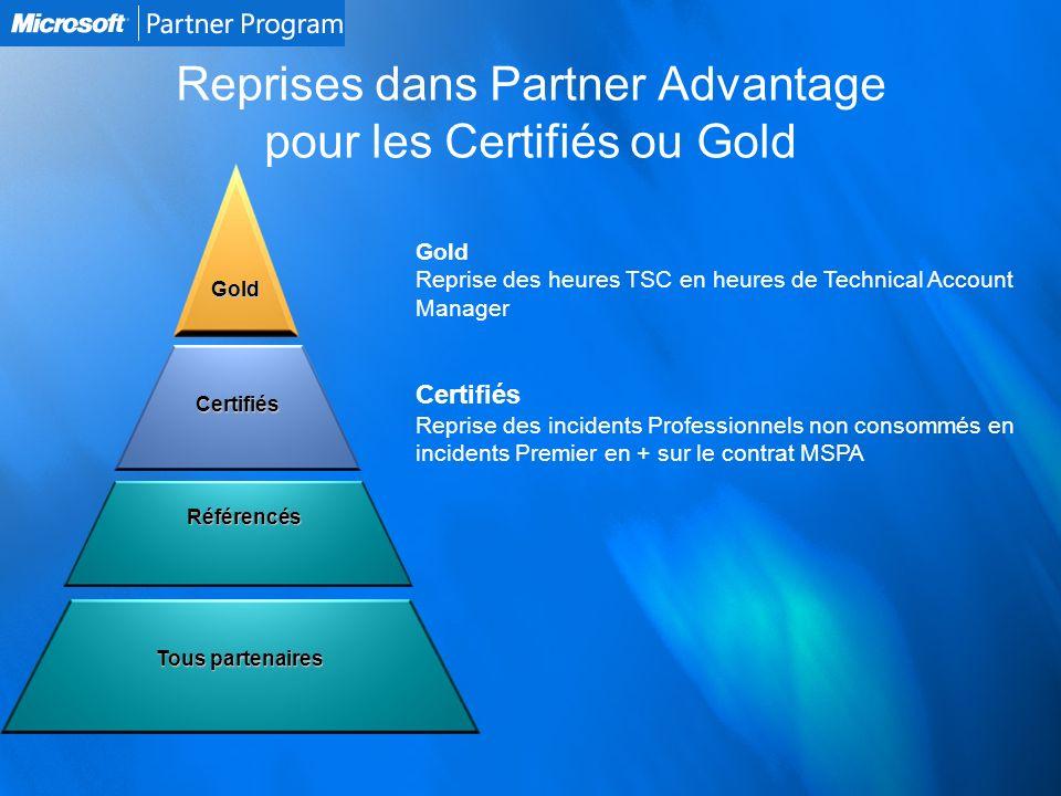 Reprises dans Partner Advantage pour les Certifiés ou Gold