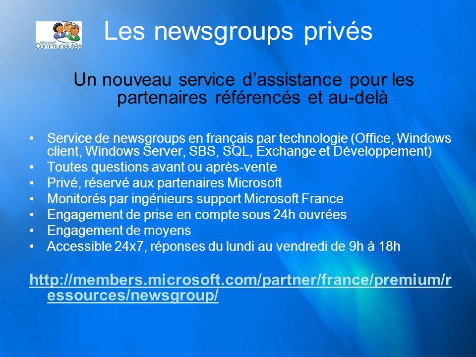 Les newsgroups privés Un nouveau service d'assistance pour les partenaires référencés et au-delà.