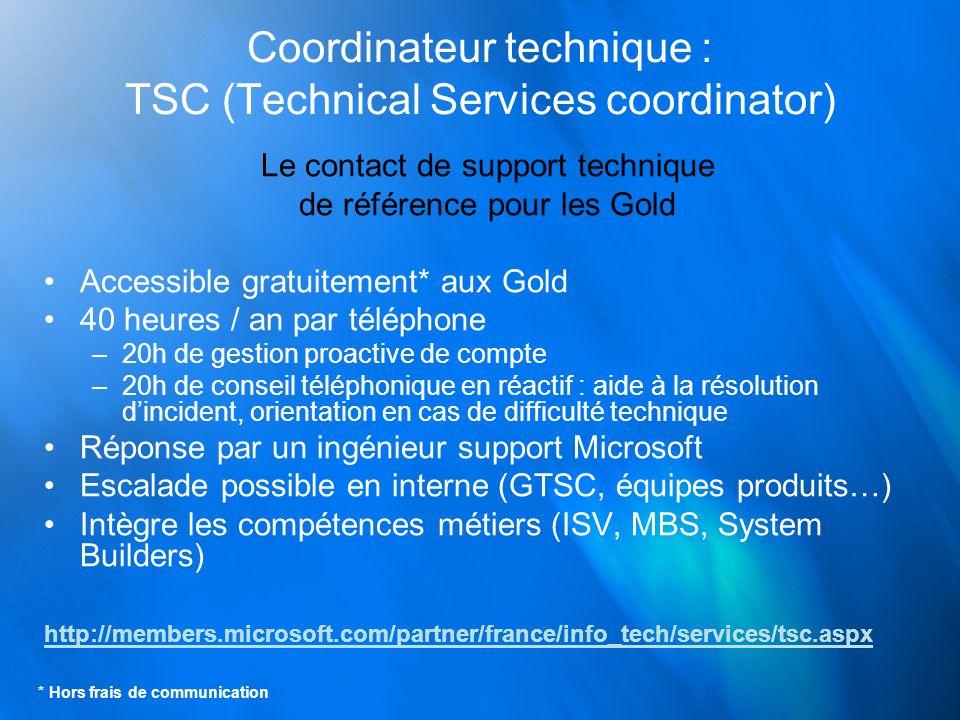 Coordinateur technique : TSC (Technical Services coordinator)