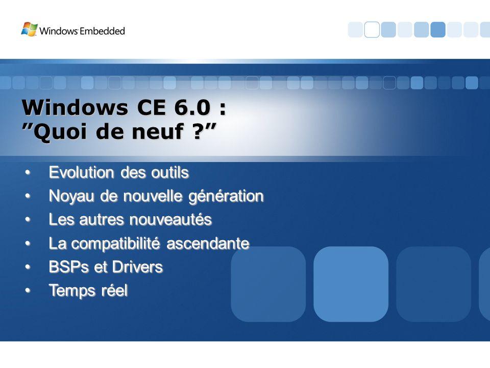 Windows CE 6.0 : Quoi de neuf