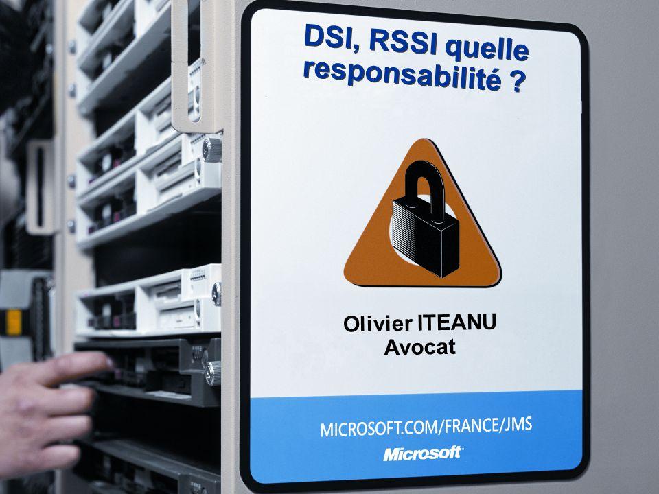 DSI, RSSI quelle responsabilité