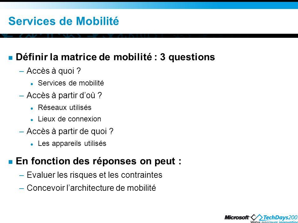 Services de Mobilité Définir la matrice de mobilité : 3 questions