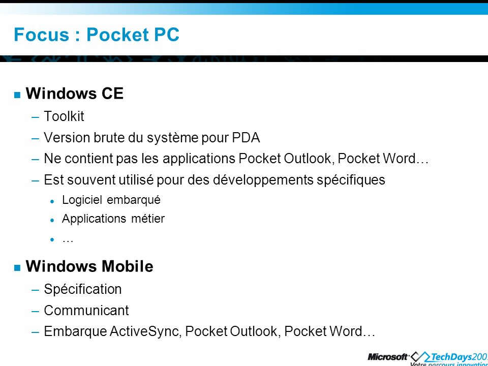 Focus : Pocket PC Windows CE Windows Mobile Toolkit