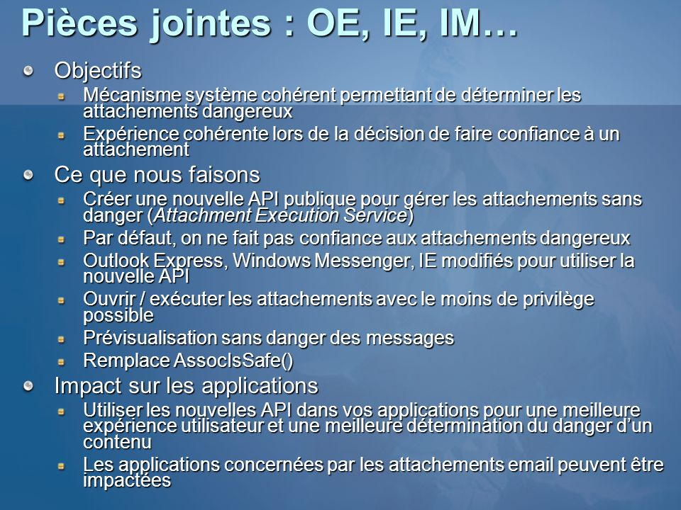 Pièces jointes : OE, IE, IM…