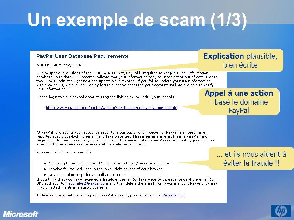 Un exemple de scam (1/3) Explication plausible, bien écrite