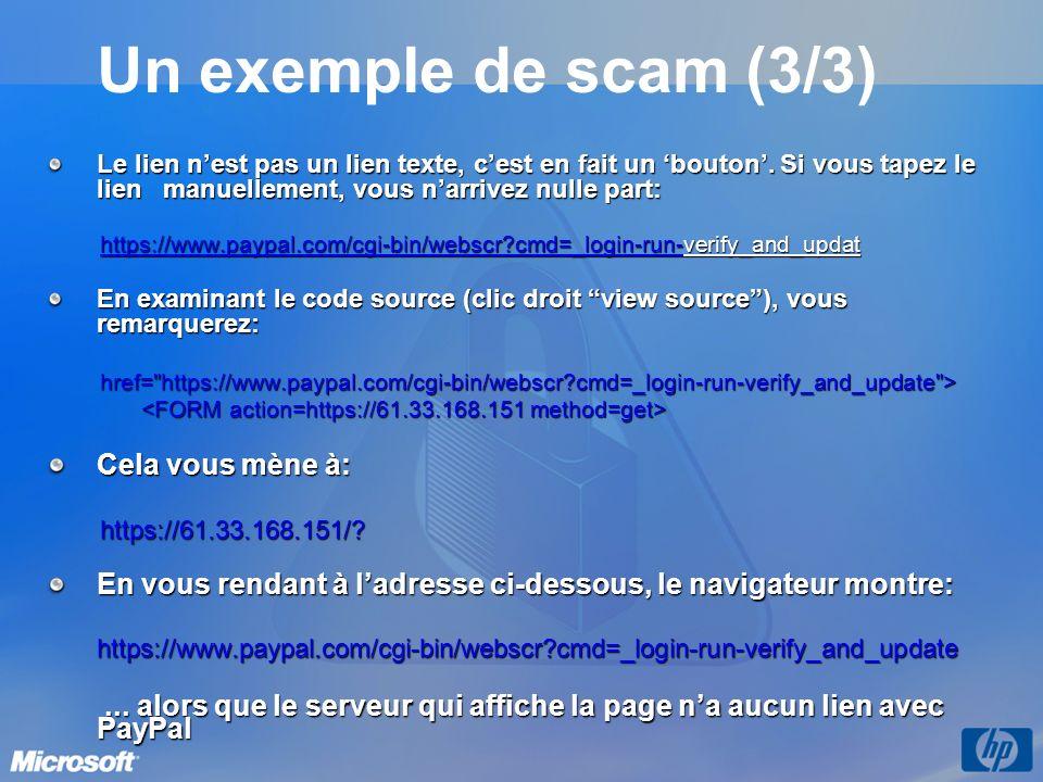Un exemple de scam (3/3) Cela vous mène à:
