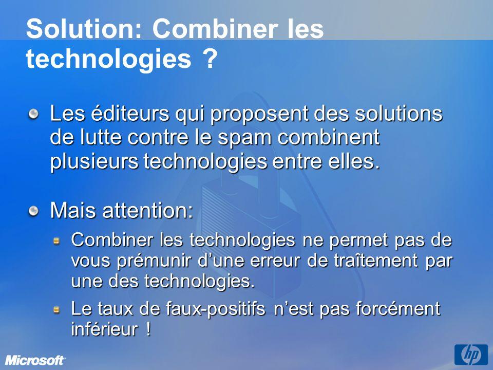 Solution: Combiner les technologies