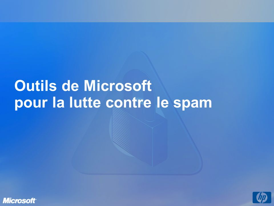 Outils de Microsoft pour la lutte contre le spam