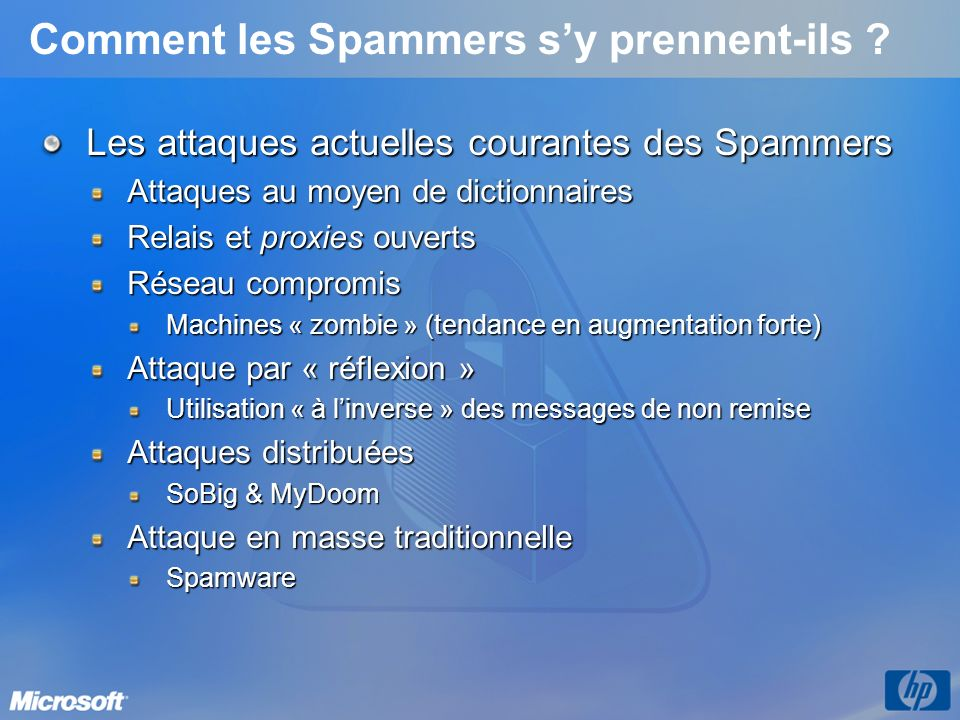 Comment les Spammers s'y prennent-ils