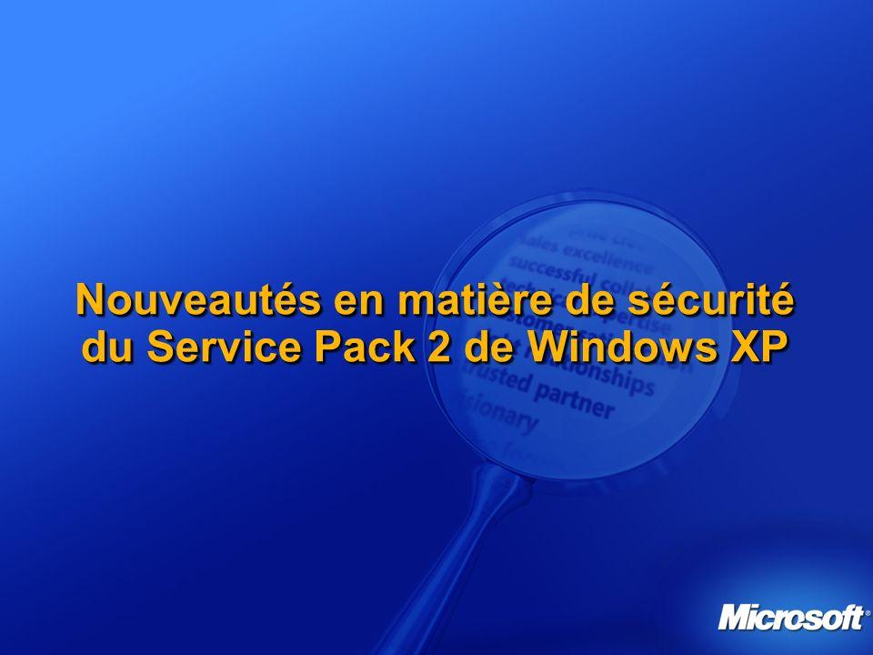 Nouveautés en matière de sécurité du Service Pack 2 de Windows XP