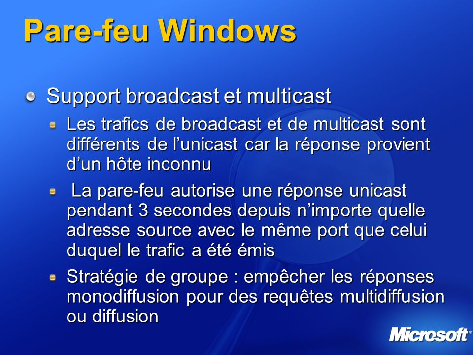 Pare-feu Windows Support broadcast et multicast