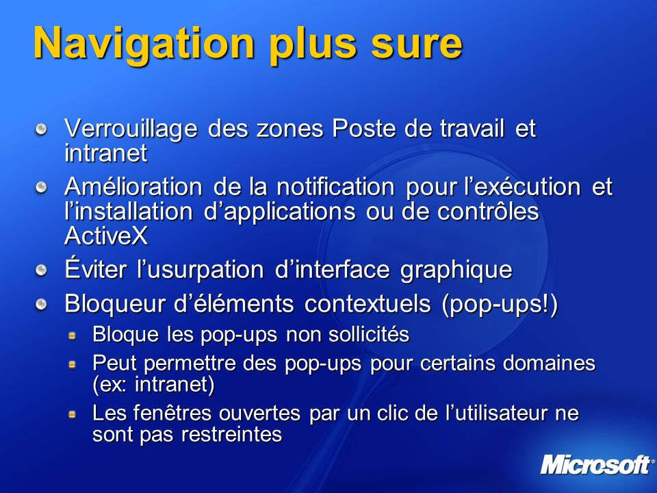3/26/2017 3:56 PM Navigation plus sure. Verrouillage des zones Poste de travail et intranet.