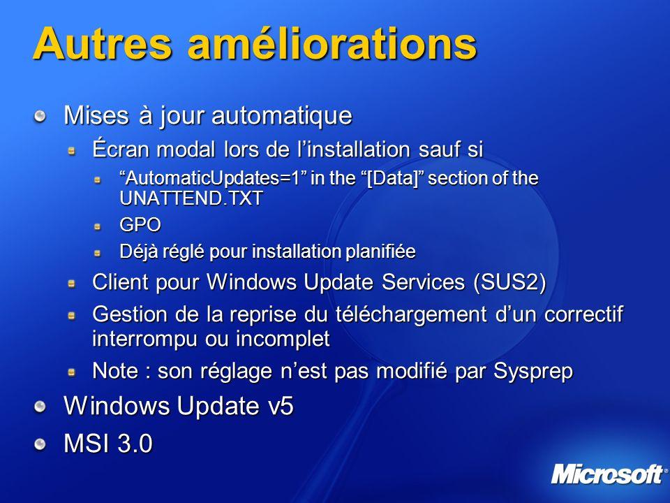 Autres améliorations Mises à jour automatique Windows Update v5