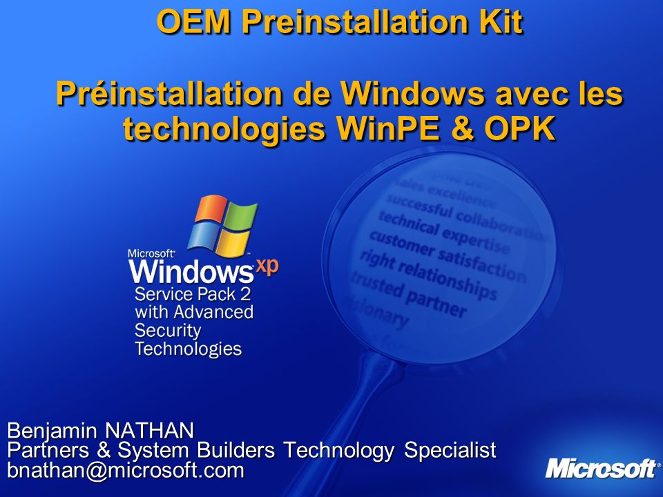 OEM Preinstallation Kit Préinstallation de Windows avec les technologies WinPE & OPK