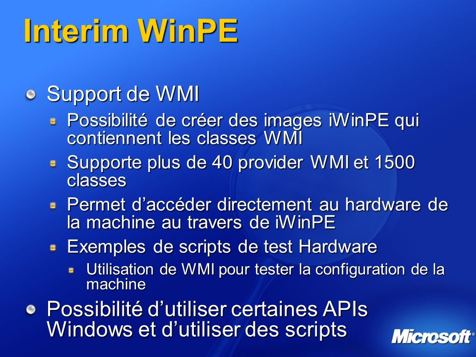 Interim WinPE Support de WMI