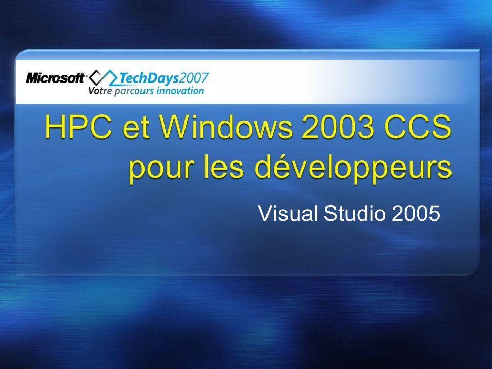 HPC et Windows 2003 CCS pour les développeurs