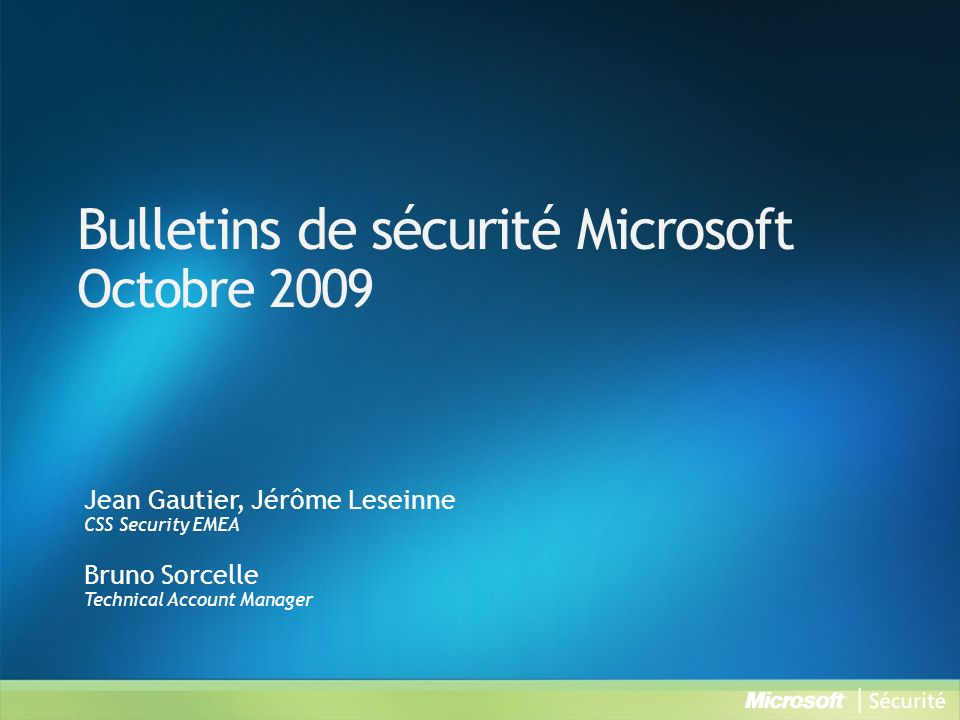 Bulletins de sécurité Microsoft Octobre 2009