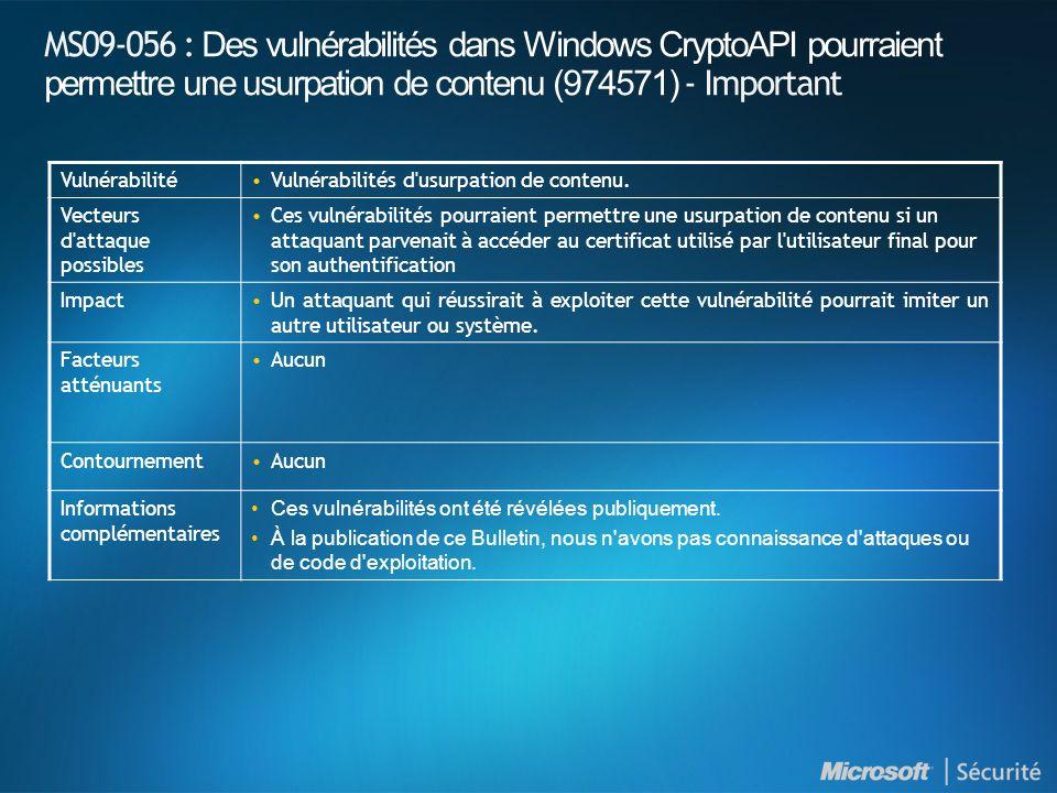 MS09-056 : Des vulnérabilités dans Windows CryptoAPI pourraient permettre une usurpation de contenu (974571) - Important