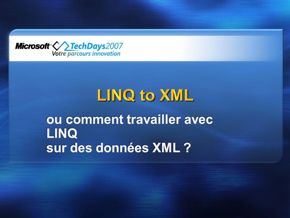 ou comment travailler avec LINQ sur des données XML
