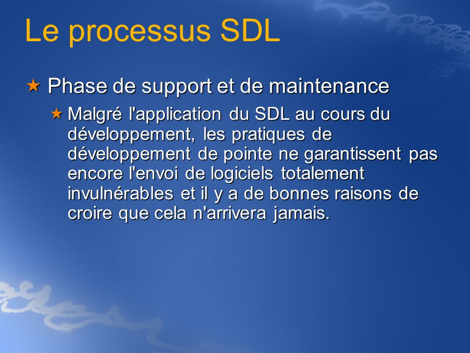 Le processus SDL Phase de support et de maintenance