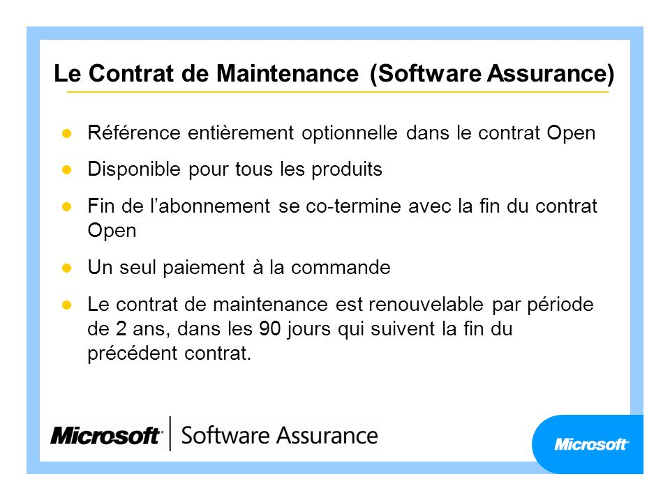 Le Contrat de Maintenance (Software Assurance)