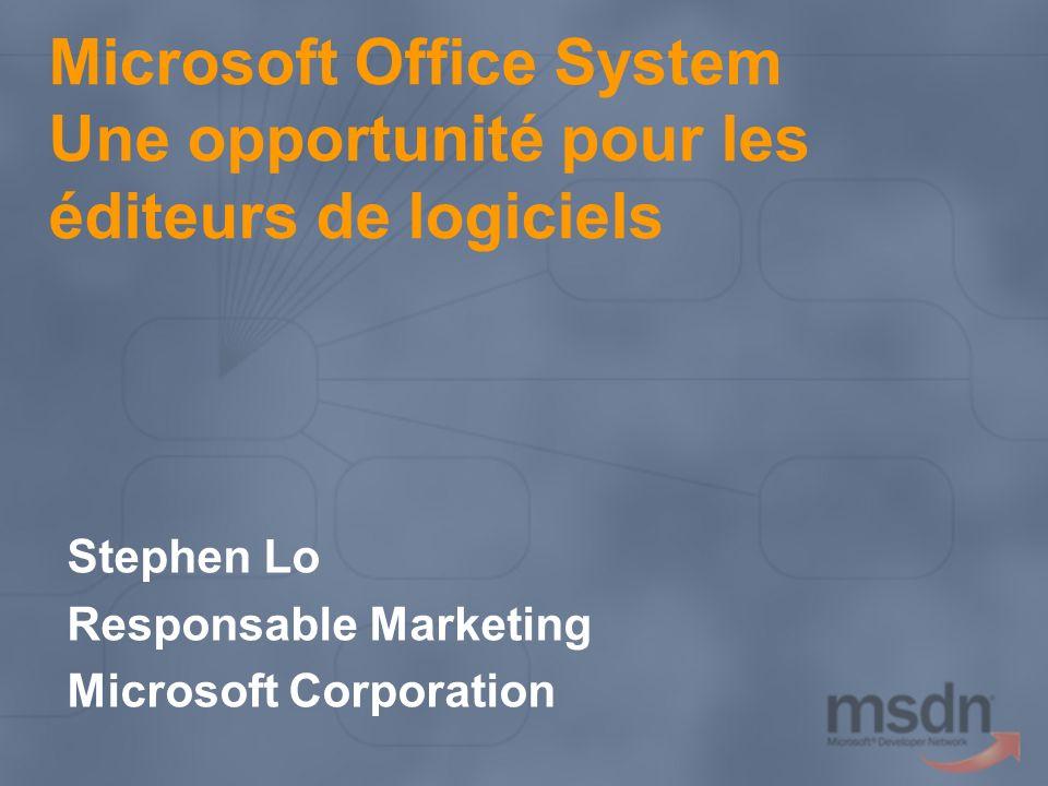 Microsoft Office System Une opportunité pour les éditeurs de logiciels