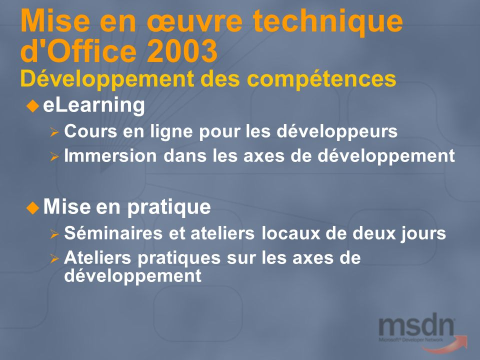Mise en œuvre technique d Office 2003 Développement des compétences