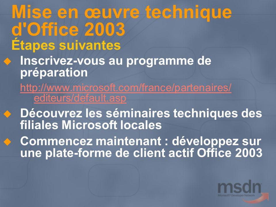 Mise en œuvre technique d Office 2003 Étapes suivantes