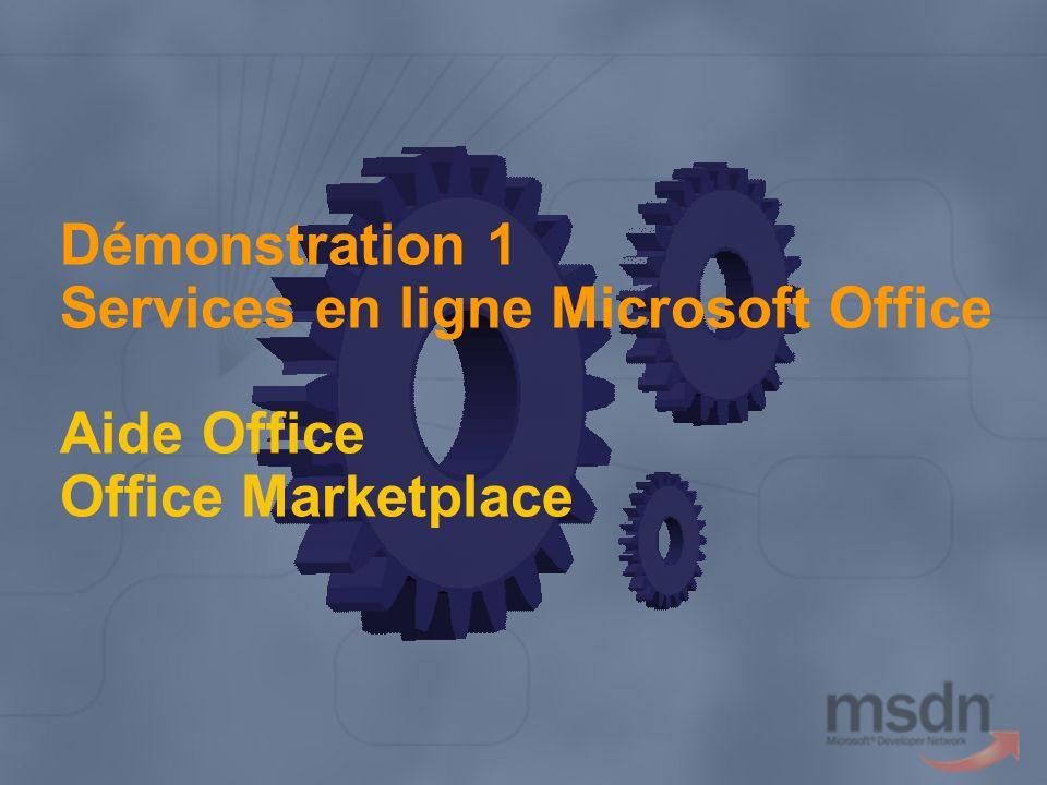 Aujourd hui, je vais vous présenter deux services en ligne Microsoft Office : Aide Office et Office Marketplace.