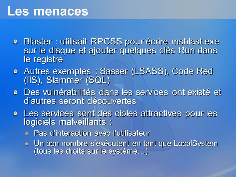 3/26/2017 3:57 PM Les menaces. Blaster : utilisait RPCSS pour écrire msblast.exe sur le disque et ajouter quelques clés Run dans le registre.