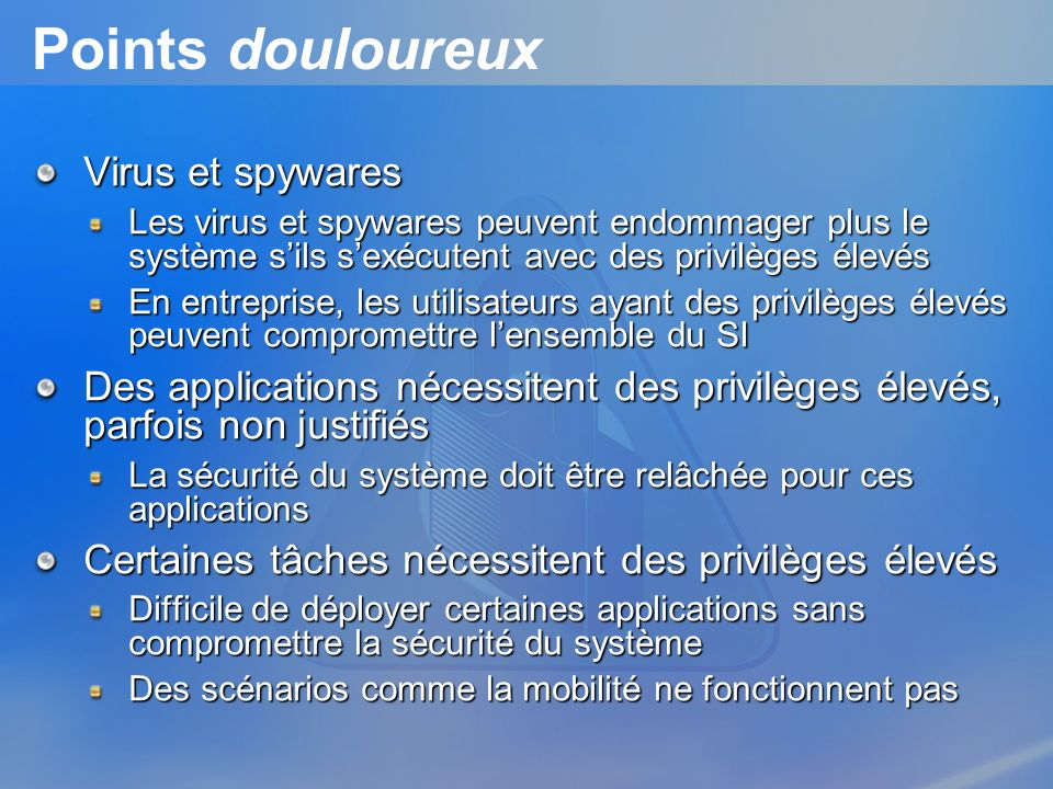 Points douloureux Virus et spywares
