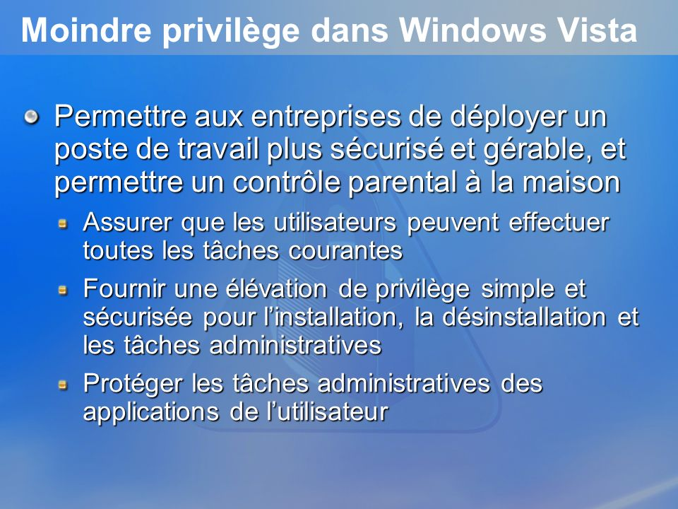 Moindre privilège dans Windows Vista