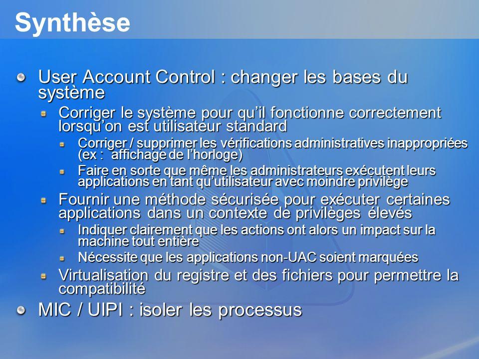 Synthèse User Account Control : changer les bases du système