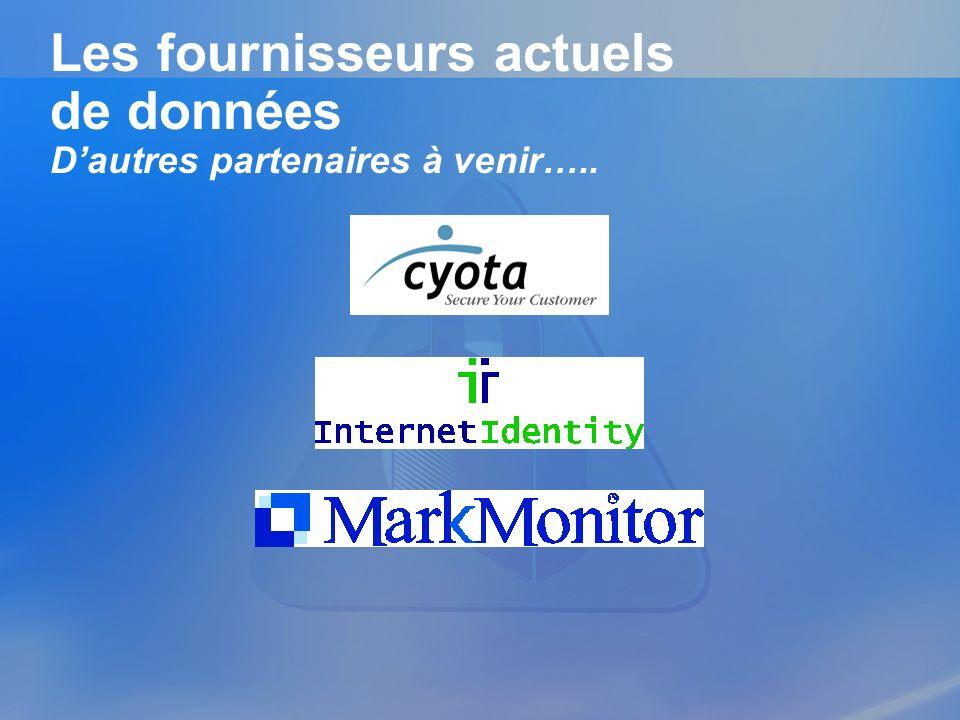 Les fournisseurs actuels de données D'autres partenaires à venir…..