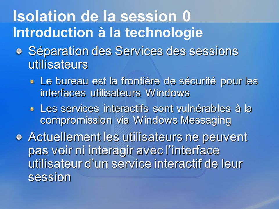 Isolation de la session 0 Introduction à la technologie