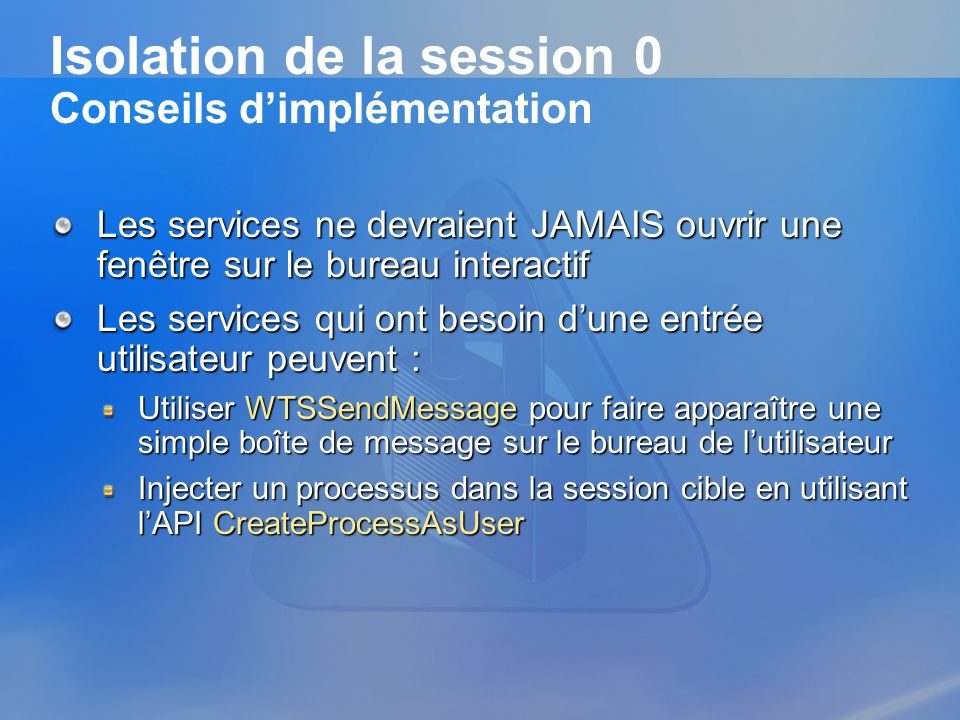 Isolation de la session 0 Conseils d'implémentation