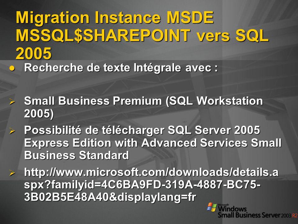 Migration Instance MSDE MSSQL$SHAREPOINT vers SQL 2005