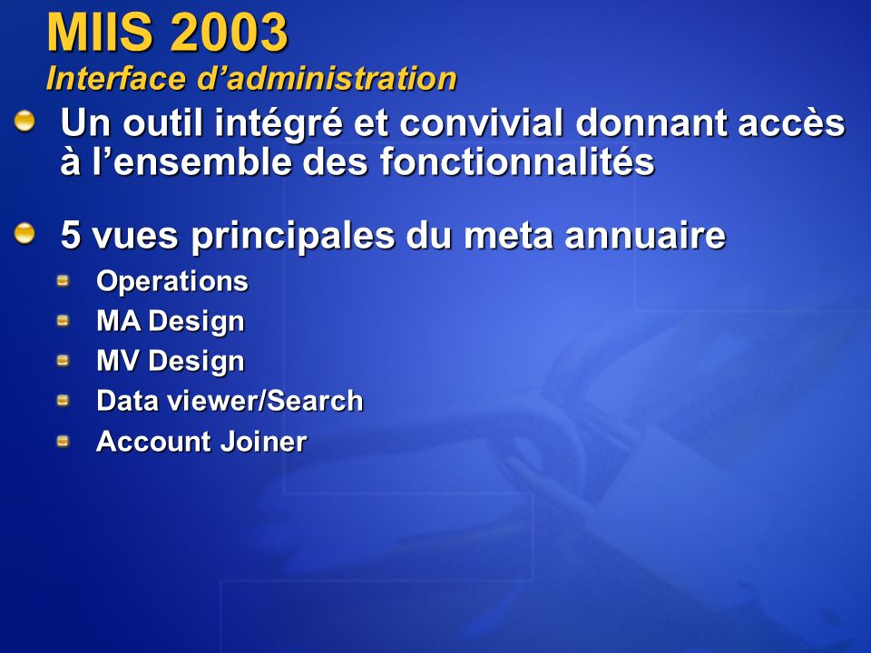 MIIS 2003 Interface d'administration