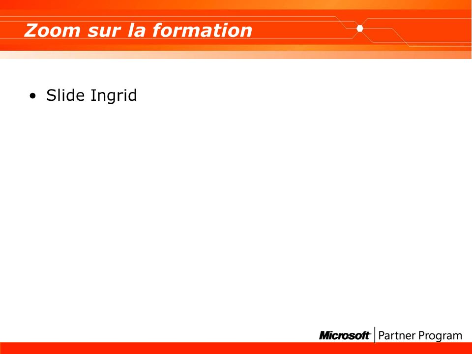 Zoom sur la formation Slide Ingrid