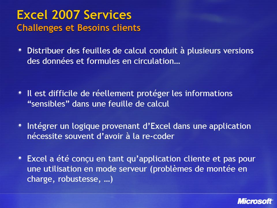 Excel 2007 Services Challenges et Besoins clients