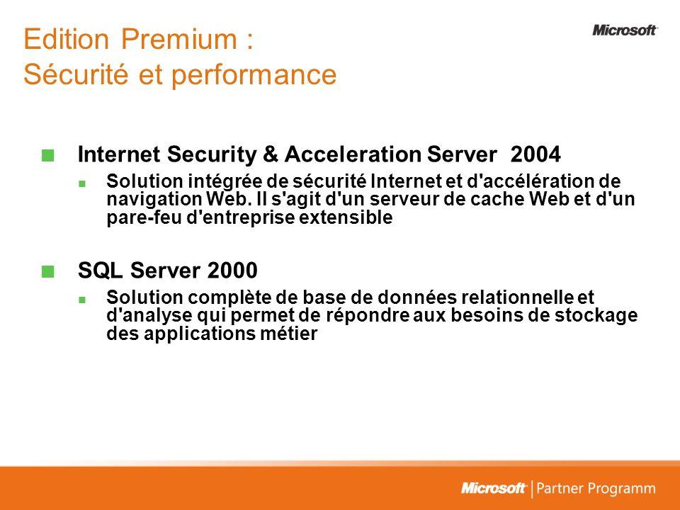 Edition Premium : Sécurité et performance
