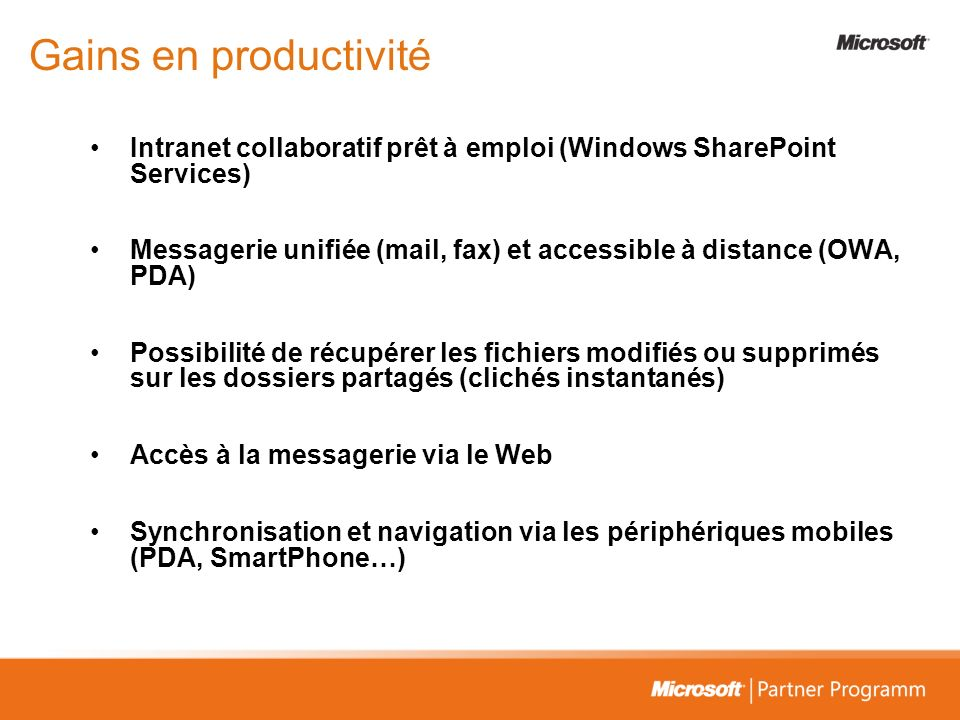 3/26/2017 3:57 PM Gains en productivité. Intranet collaboratif prêt à emploi (Windows SharePoint Services)