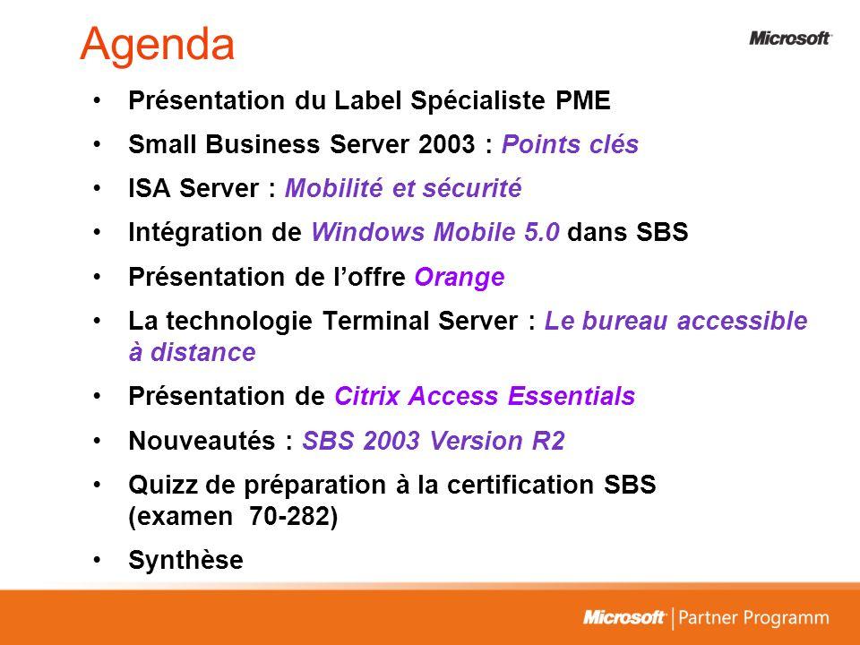 Agenda Présentation du Label Spécialiste PME