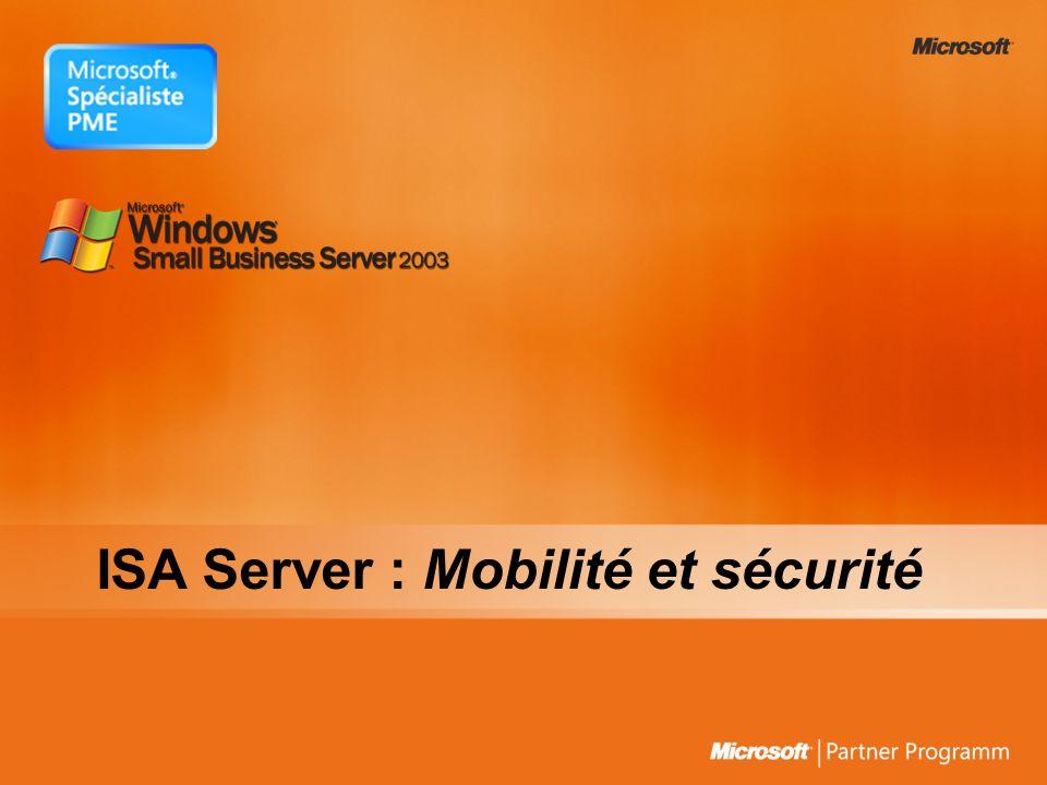 ISA Server : Mobilité et sécurité