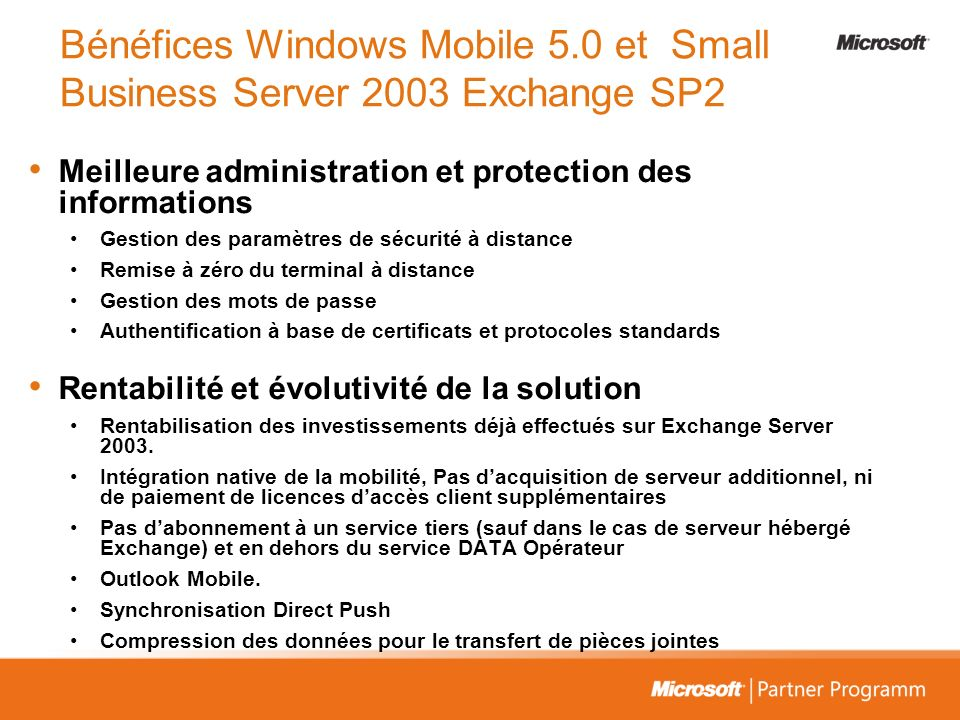Bénéfices Windows Mobile 5