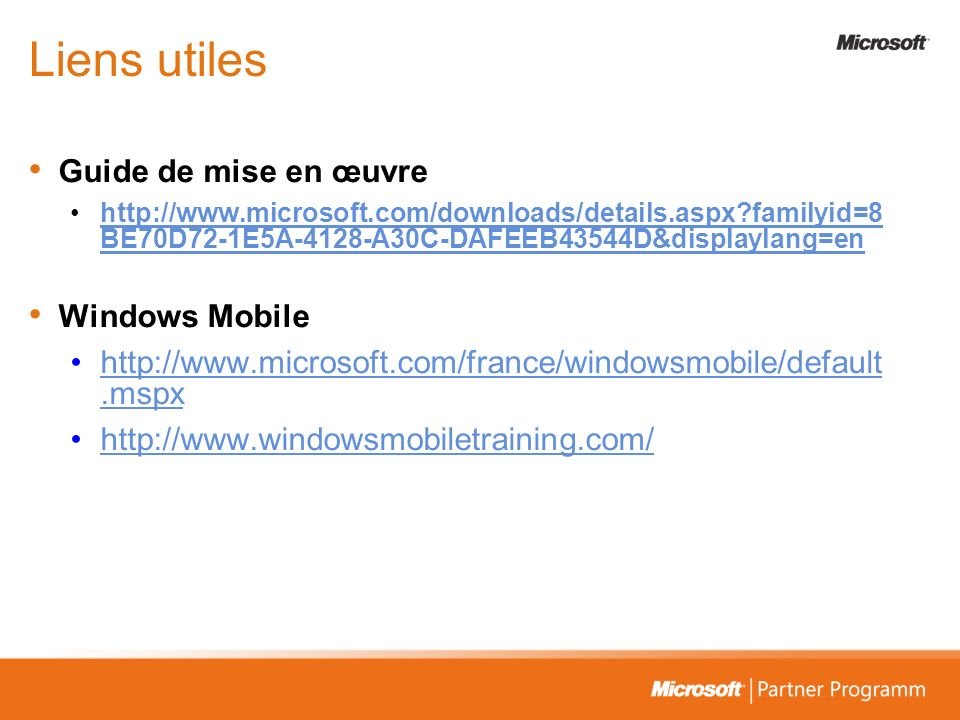 Liens utiles Guide de mise en œuvre Windows Mobile