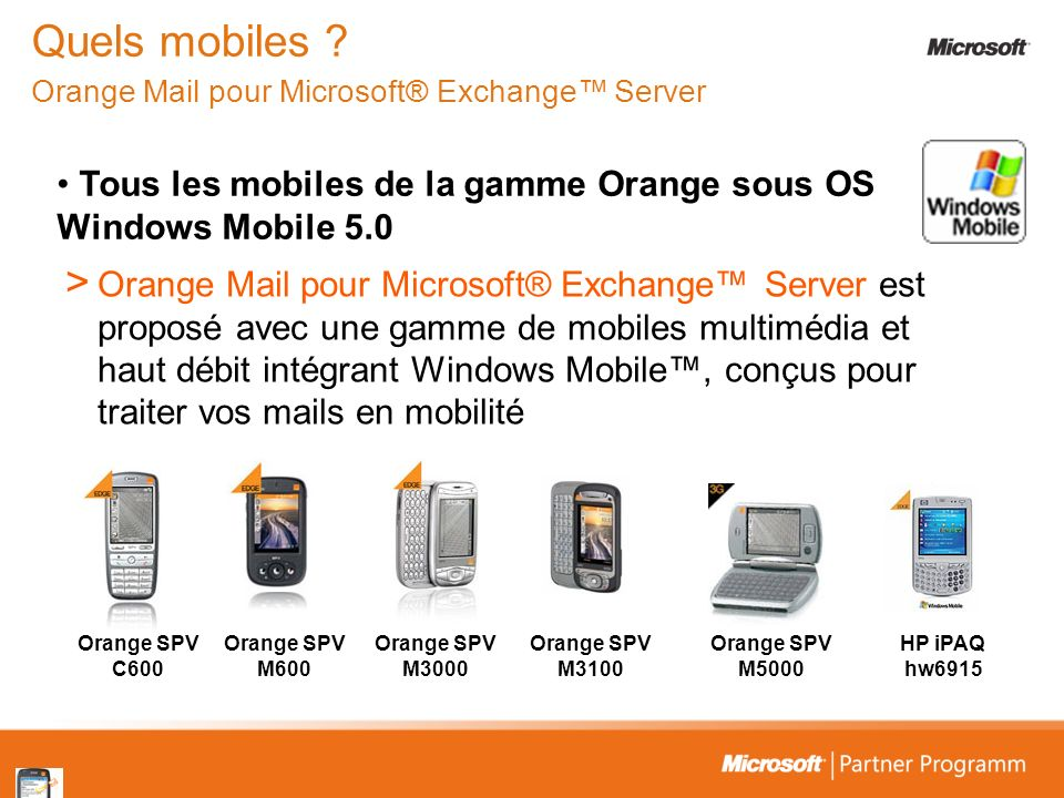 Quels mobiles Orange Mail pour Microsoft® Exchange™ Server
