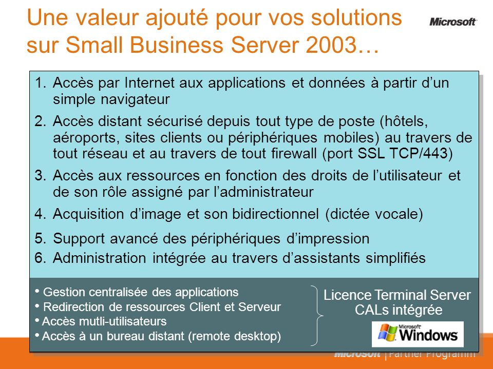 Une valeur ajouté pour vos solutions sur Small Business Server 2003…
