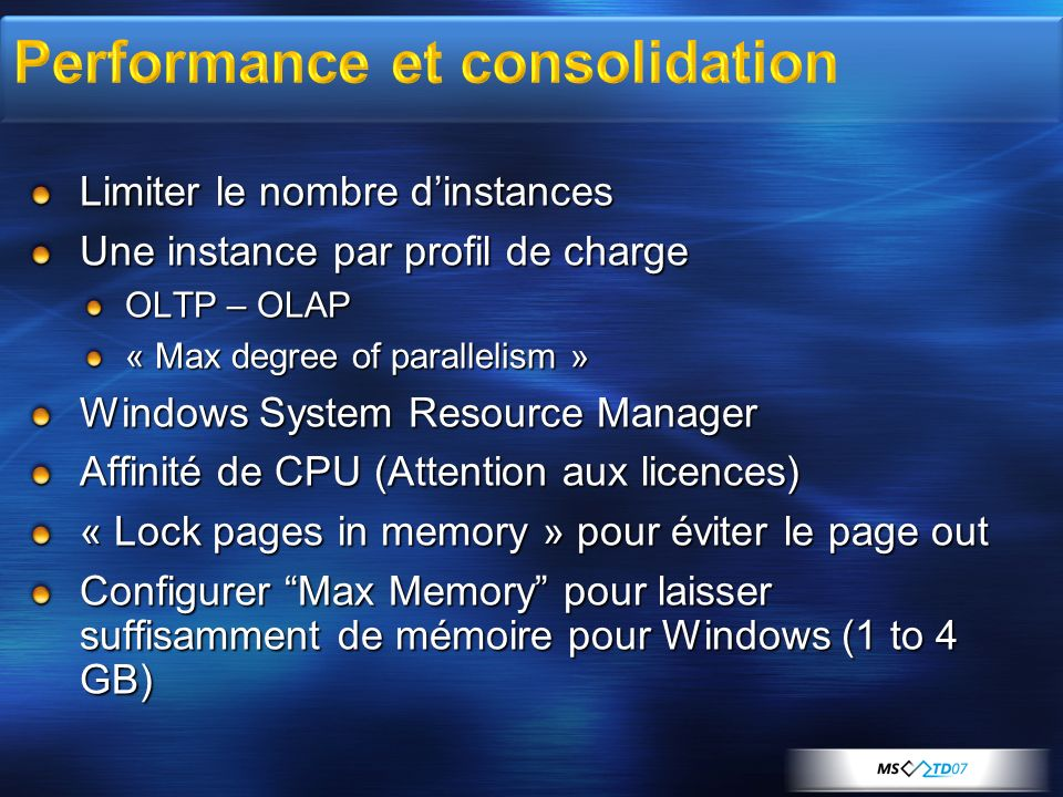 Performance et consolidation